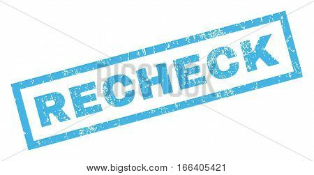 Recheck text rubber seal stamp watermark. Tag inside rectangular shape with grunge design and scratched texture. Inclined vector blue ink sticker on a white background.
