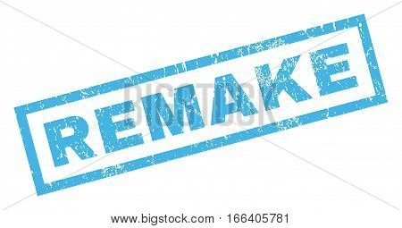 Remake text rubber seal stamp watermark. Caption inside rectangular banner with grunge design and unclean texture. Inclined vector blue ink sticker on a white background.