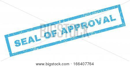 Seal Of Approval text rubber seal stamp watermark. Tag inside rectangular banner with grunge design and dust texture. Inclined vector blue ink sticker on a white background.