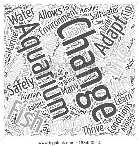 How to Safely Change the Water in Your Saltwater Aquarium Word Cloud Concept