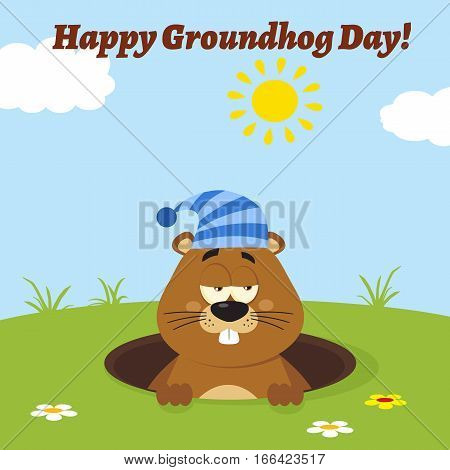 Cute Marmot Cartoon Mascot Character With Sleeping Hat Emerging From A Hole. Illustration Flat Design With Background And Text Happy Groundhog Day