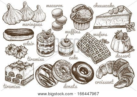 Desserts set. Vector illustration. Cakes, biscuits, baking, cookies, pastries, eclair, muffin, cheese cake, waffles, donuts, croissant, meringue hand drawing on white  background. Food vintage style