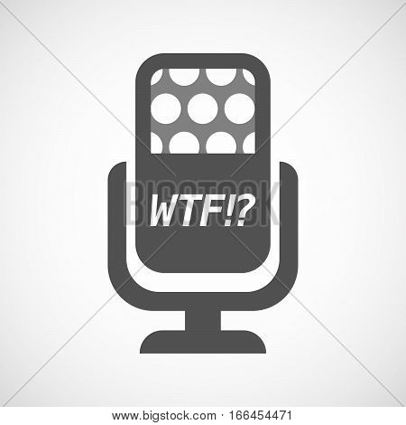 Isolated Mic With    The Text Wtf!?
