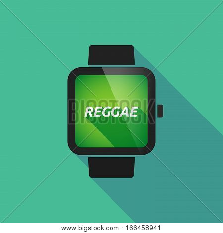 Long Shadow Smart Watch With    The Text Reggae