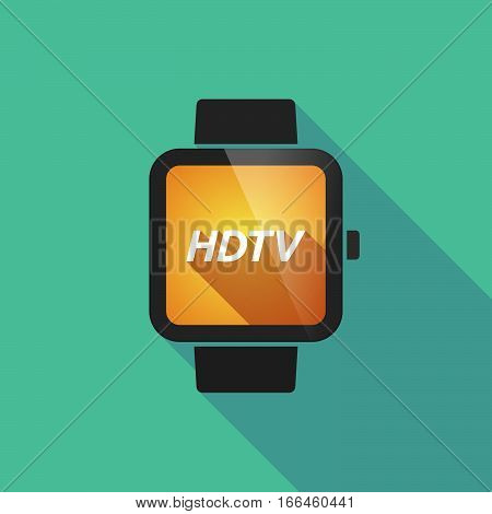 Long Shadow Smart Watch With    The Text Hdtv