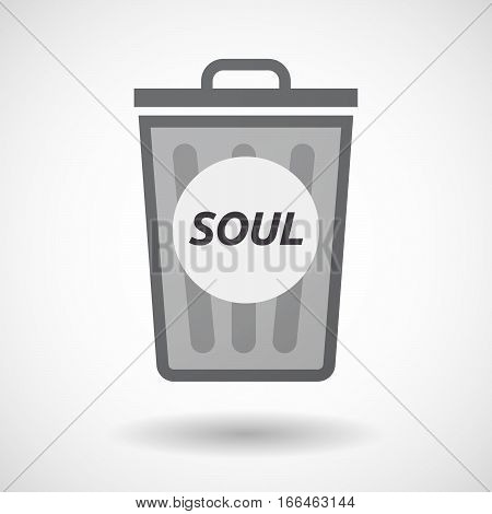 Isolated Trashcan With    The Text Soul