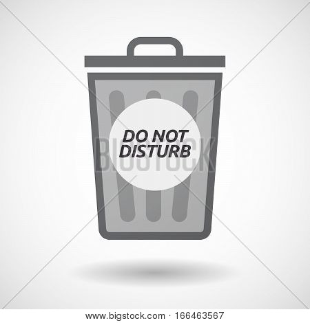 Isolated Trashcan With    The Text Do Not Disturb