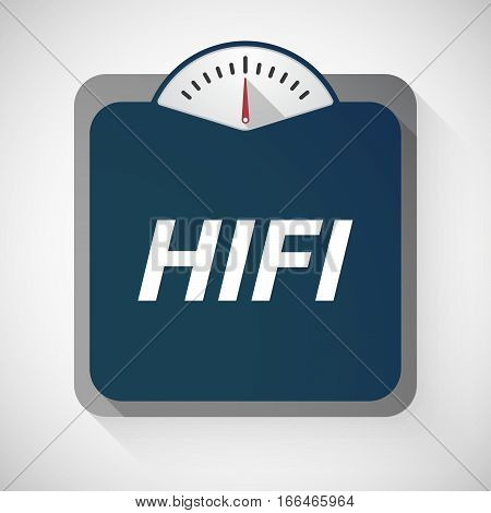 Isolated Weight Scale With    The Text Hifi