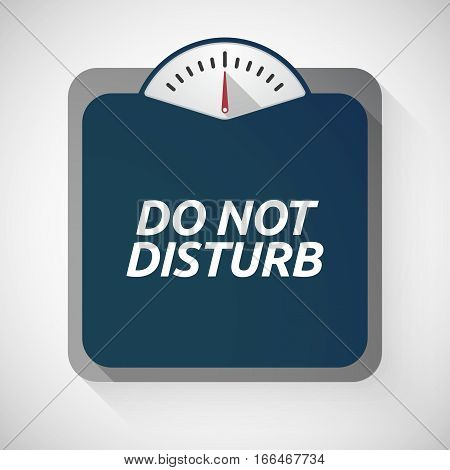 Isolated Weight Scale With    The Text Do Not Disturb