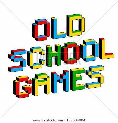 Old School Games text in style of old 8-bit video games. Vibrant 3D Pixel Letters. Fun colorful vector illustration. Flyer poster template. Computer program console screen retro arcade