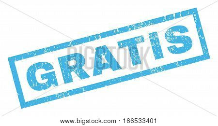 Gratis text rubber seal stamp watermark. Caption inside rectangular shape with grunge design and unclean texture. Inclined vector blue ink sticker on a white background.