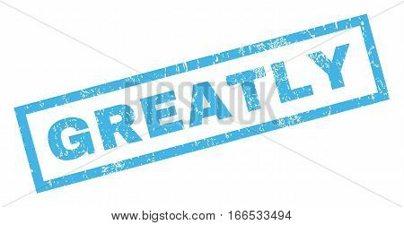 Greatly text rubber seal stamp watermark. Caption inside rectangular shape with grunge design and unclean texture. Inclined vector blue ink sticker on a white background.