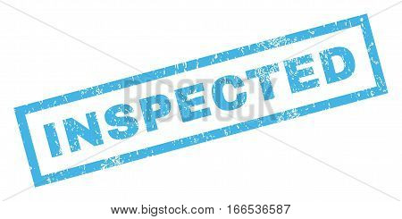 Inspected text rubber seal stamp watermark. Caption inside rectangular banner with grunge design and scratched texture. Inclined vector blue ink sticker on a white background.