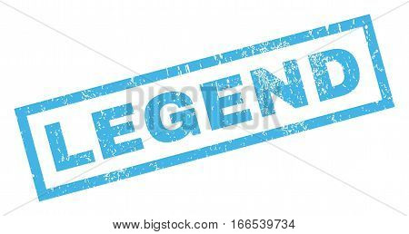 Legend text rubber seal stamp watermark. Caption inside rectangular shape with grunge design and scratched texture. Inclined vector blue ink emblem on a white background.