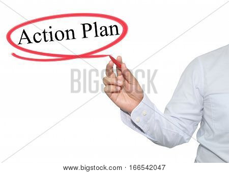 Hand of man write text Action Plan with black color isolated on white background concept of adoption to promote your business for organization or work design to accompanying presentation.
