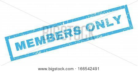 Members Only text rubber seal stamp watermark. Tag inside rectangular banner with grunge design and dust texture. Inclined vector blue ink sticker on a white background.