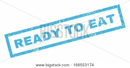 Ready To Eat text rubber seal stamp watermark. Tag inside rectangular banner with grunge design and unclean texture. Inclined vector blue ink sign on a white background.