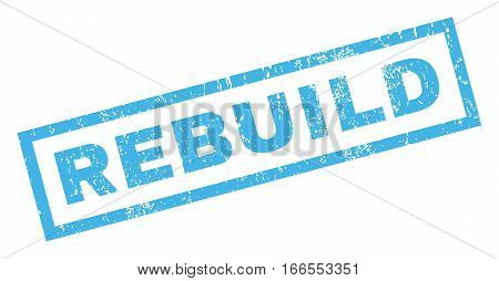 Rebuild text rubber seal stamp watermark. Caption inside rectangular banner with grunge design and unclean texture. Inclined vector blue ink sign on a white background.