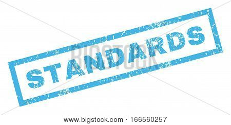 Standards text rubber seal stamp watermark. Caption inside rectangular shape with grunge design and unclean texture. Inclined vector blue ink emblem on a white background.