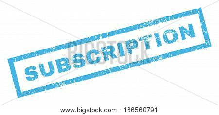 Subscription text rubber seal stamp watermark. Caption inside rectangular shape with grunge design and dirty texture. Inclined vector blue ink sign on a white background.