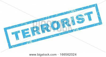 Terrorist text rubber seal stamp watermark. Caption inside rectangular banner with grunge design and scratched texture. Inclined vector blue ink emblem on a white background.