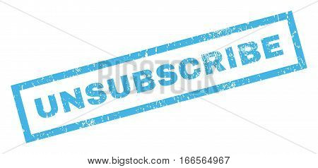 Unsubscribe text rubber seal stamp watermark. Caption inside rectangular banner with grunge design and dust texture. Inclined vector blue ink emblem on a white background.