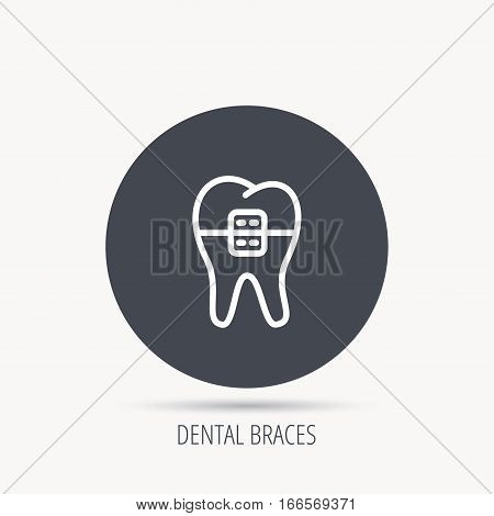 Dental braces icon. Tooth healthcare sign. Orthodontic symbol. Round web button with flat icon. Vector