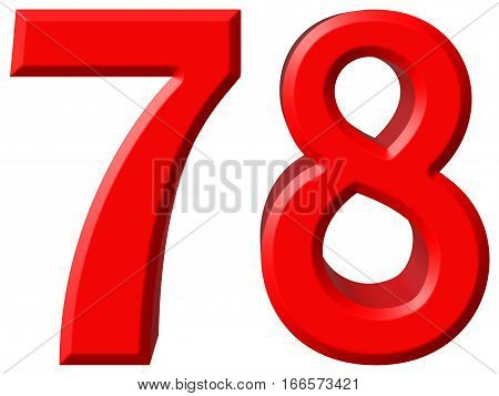 Numeral 78, Seventy Eight, Isolated On White Background, 3D Render