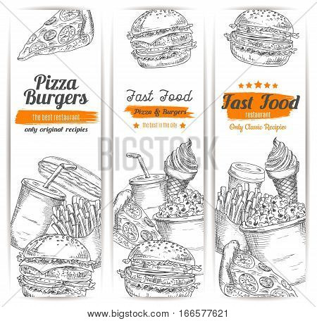 Fast food sketch. Banners set of cheeseburger, hot dog, french fries and pizza, hamburger and burger sandwich, sweet popcorn and ice cream dessert, coffee cup and soda drink. Vector design for fastfood restaurant takeaway or delivery