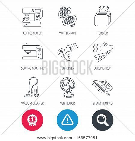 Achievement and search magnifier signs. Coffee maker, sewing machine and toaster icons. Ventilator, vacuum cleaner linear signs. Hair dryer, steam ironing and waffle-iron icons. Hazard attention icon