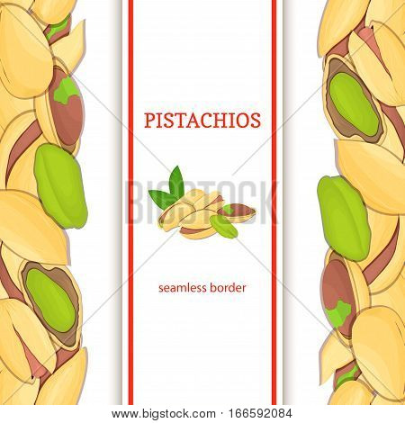 Pistachios nut vertical seamless border. Vector illustration with composition of a delicious pistacia nut fruit in the shell whole shelled leaves appetizing looking for packaging design healthy food