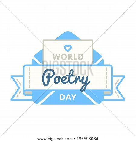 World Poetry day emblem isolated vector illustration on white background. 21 march world cultural holiday event label, greeting card decoration graphic element