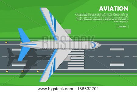 Aviation vector illustration of airplane. Plane, airport, runway, takeoff, grass, marking, lights. Vector informative poster, banner illustration For airport hall or website about airplanes