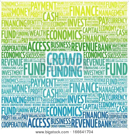 CROWD FUNDING word cloud collage , business concept background