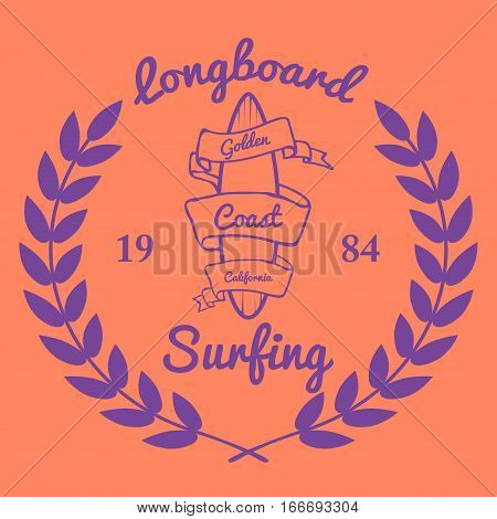 Longboard surfing typography, t-shirt graphics, vectors illustration