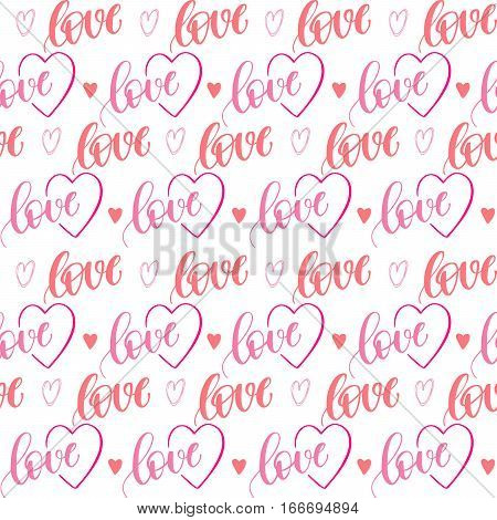 Romantic seamless pattern with handwritten lettering and hearts for your design on white background.