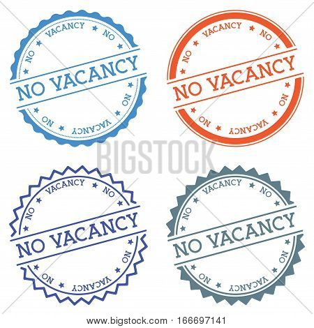 No Vacancy Badge Isolated On White Background. Flat Style Round Label With Text. Circular Emblem Vec