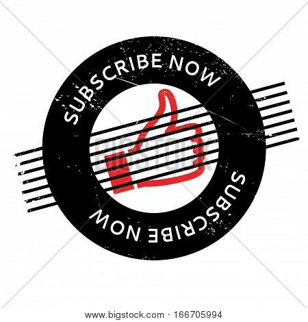 Subscribe Now rubber stamp. Grunge design with dust scratches. Effects can be easily removed for a clean, crisp look. Color is easily changed.