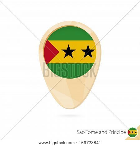 Map Pointer With Flag Of Sao Tome And Principe. Orange Abstract Map Icon.