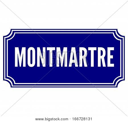 Montmartre in Paris street sign with a white background