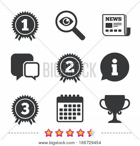 First, second and third place icons. Award medals sign symbols. Prize cup for winner. Newspaper, information and calendar icons. Investigate magnifier, chat symbol. Vector