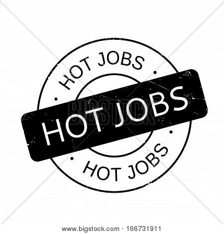 Hot Jobs rubber stamp. Grunge design with dust scratches. Effects can be easily removed for a clean, crisp look. Color is easily changed.