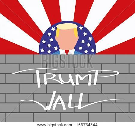 January 25, 2017: A Vector Illustration of USA President Donald Trump and His Border Wall. US-Mexico Border Control Concept. Flat Style. American Stars and Stripes Flag Background.