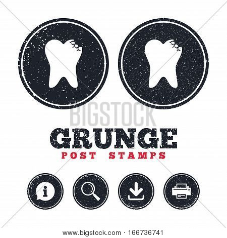 Grunge post stamps. Broken tooth icon. Dental care sign symbol. Information, download and printer signs. Aged texture web buttons. Vector
