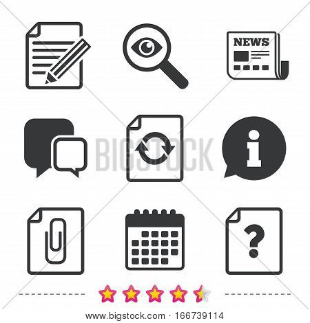 File refresh icons. Question help and pencil edit symbols. Paper clip attach sign. Newspaper, information and calendar icons. Investigate magnifier, chat symbol. Vector