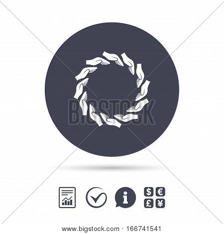 Donation hands circle sign icon. Charity or endowment symbol. Human helping hand palm. Report document, information and check tick icons. Currency exchange. Vector