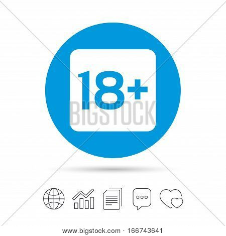 18 years old sign. Adults content only icon. Copy files, chat speech bubble and chart web icons. Vector