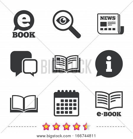 Electronic book icons. E-Book symbols. Speech bubble sign. Newspaper, information and calendar icons. Investigate magnifier, chat symbol. Vector