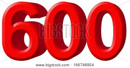 Numeral 600, Six Hundred, Isolated On White Background, 3D Render