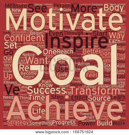 How to Stay Motivated and Stick to Your Goals text background wordcloud concept
